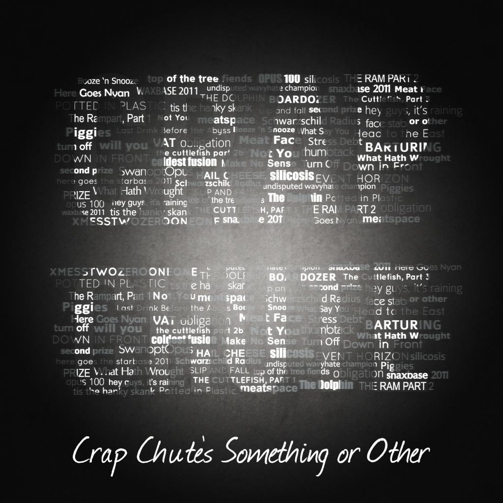 Crap Chute Something or Other Cover