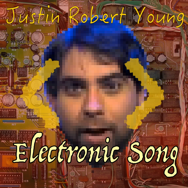 Justin Robert Young Electronic Song