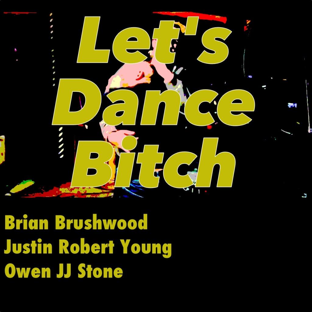 Let's Dance Bitch Art