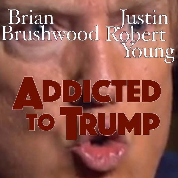 Addicted to Trump jpb